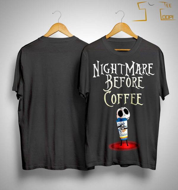 Jack Skellington Dutch Bros Coffee Nightmare Before Coffee Shirt