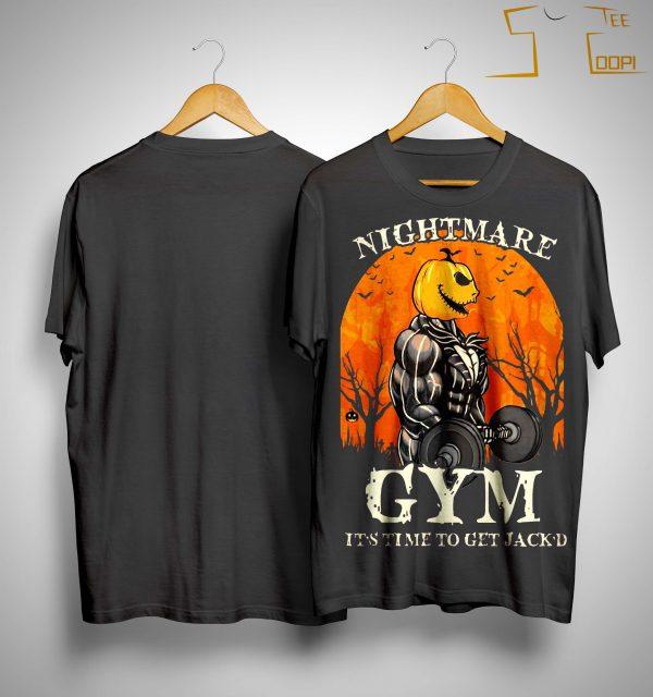 Jack Skellington Nightmare Gym It's Time To Get Jack'd Shirt