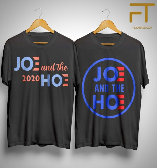 Jo And The Ho T Shirt