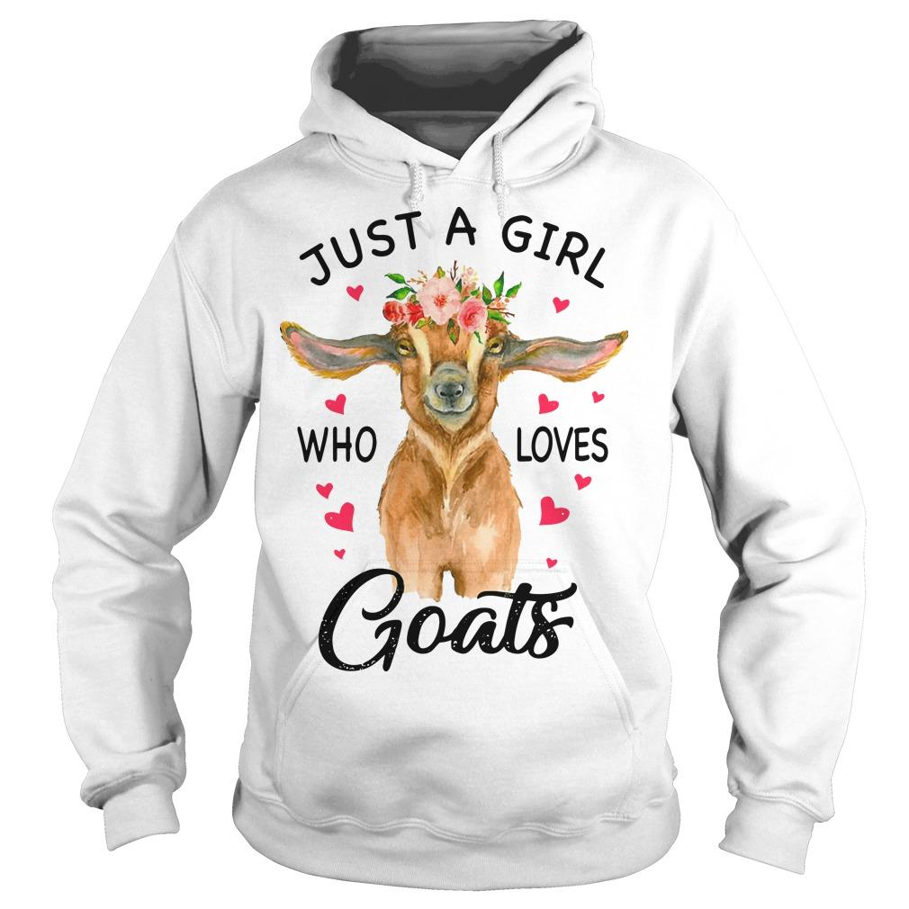 Just A Girl Who Loves Goats Hoodie