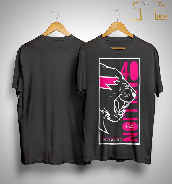 Mrbeast 40 Million Shirt