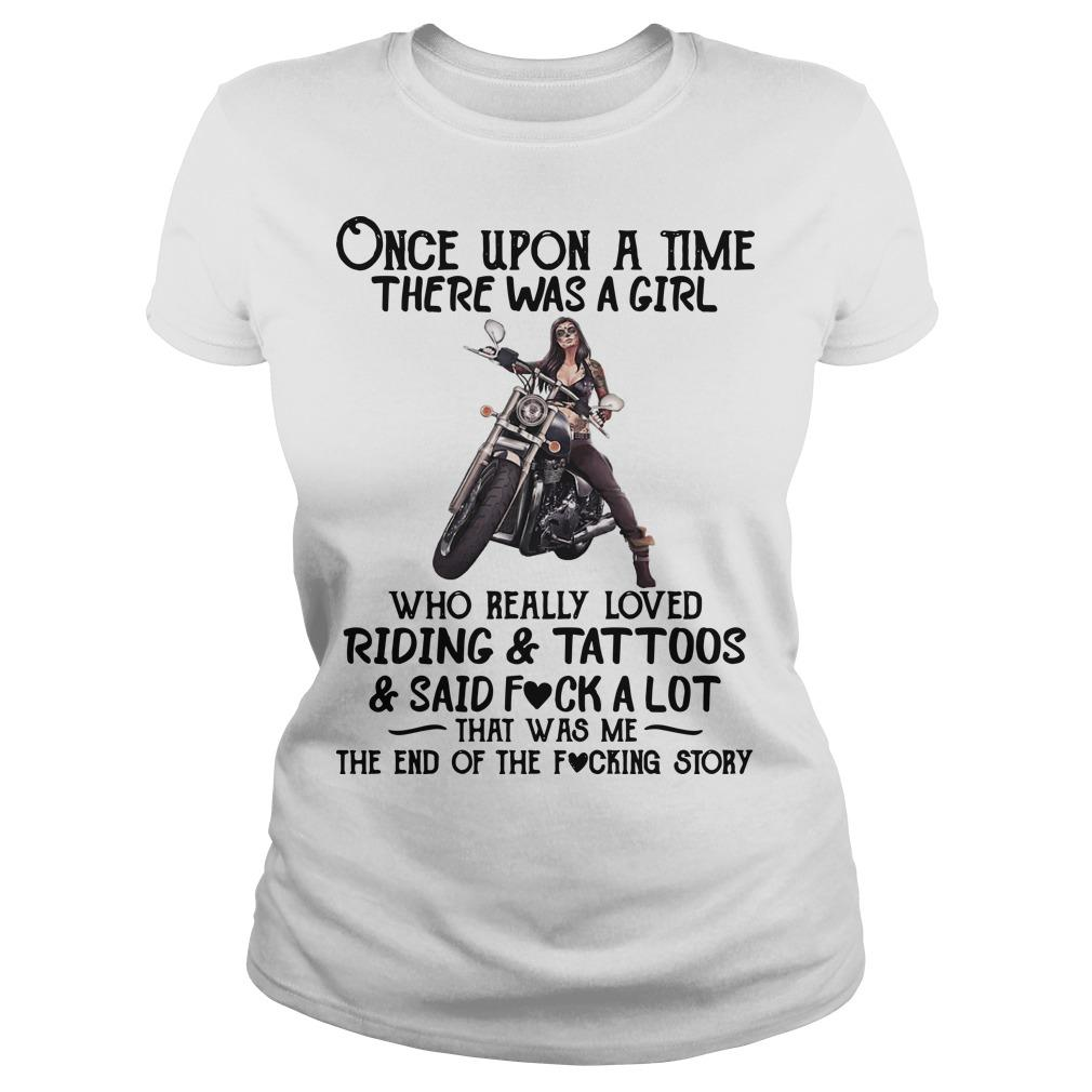 Once Upon A Time There Was A Girl Who Really Loved Riding And Tattoos Longsleeve