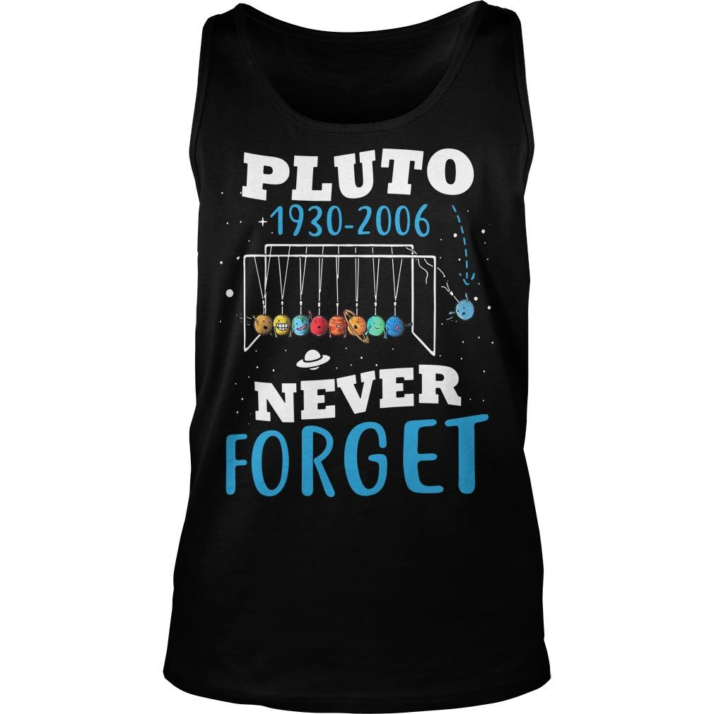 Pluto 1930 2006 Never Forget Tank Top