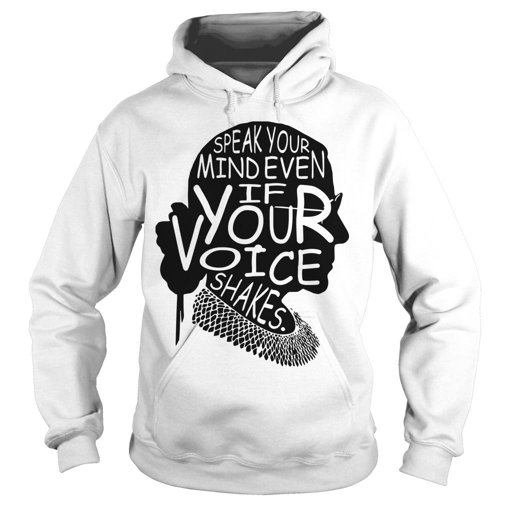 Rbg Speak Your Mind Even If Your Voice Shakes Hoodie