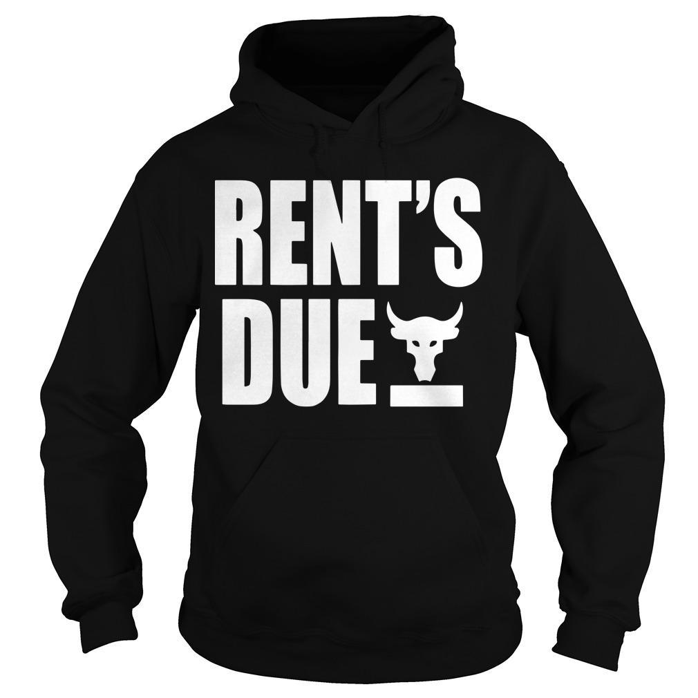 Rents Due Hoodie