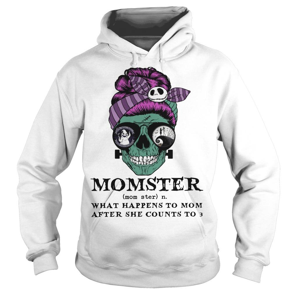 Skull Momster What Happens To Mom After She Counts To 3 Hoodie