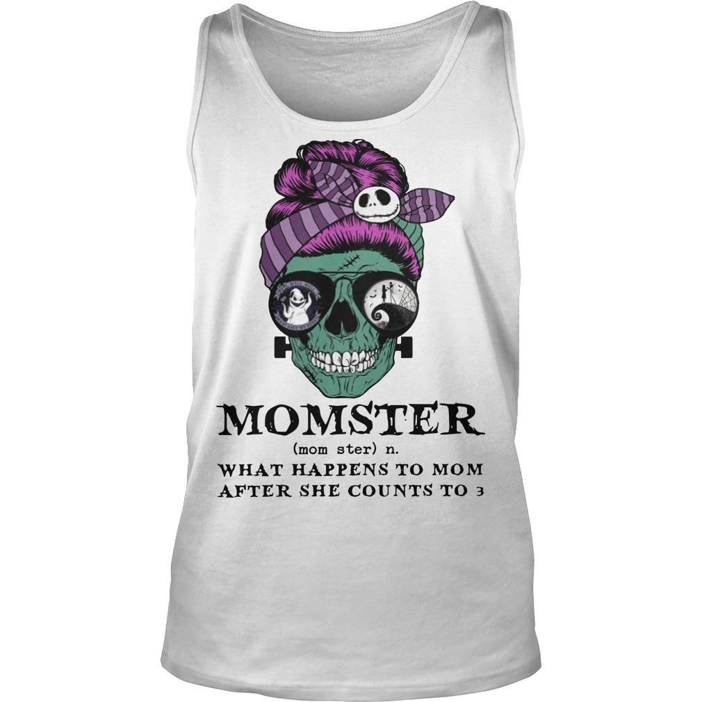 Skull Momster What Happens To Mom After She Counts To 3 Tank Top