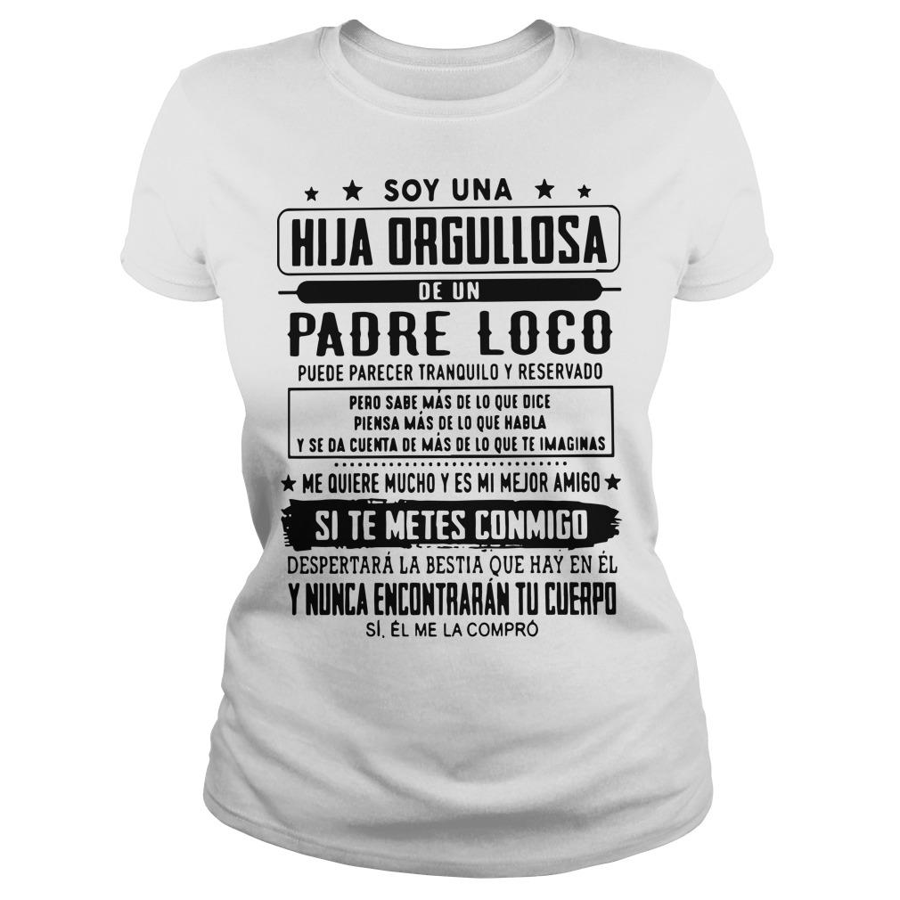 Soy Una Hija Orgullosa De Un Padre Loco Longsleeve