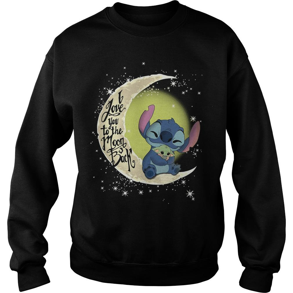 Stitch Hugging Baby Yoda I Love You To The Moon And Back Sweater