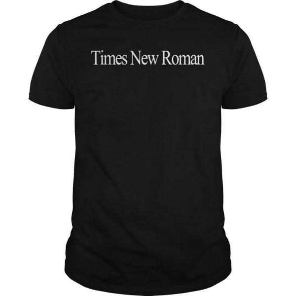 Times New Roman Shirt