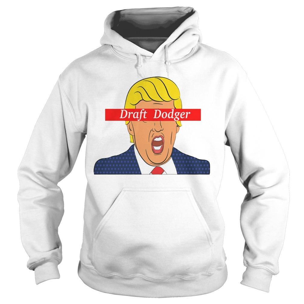 Trump Draft Dodger Hoodie