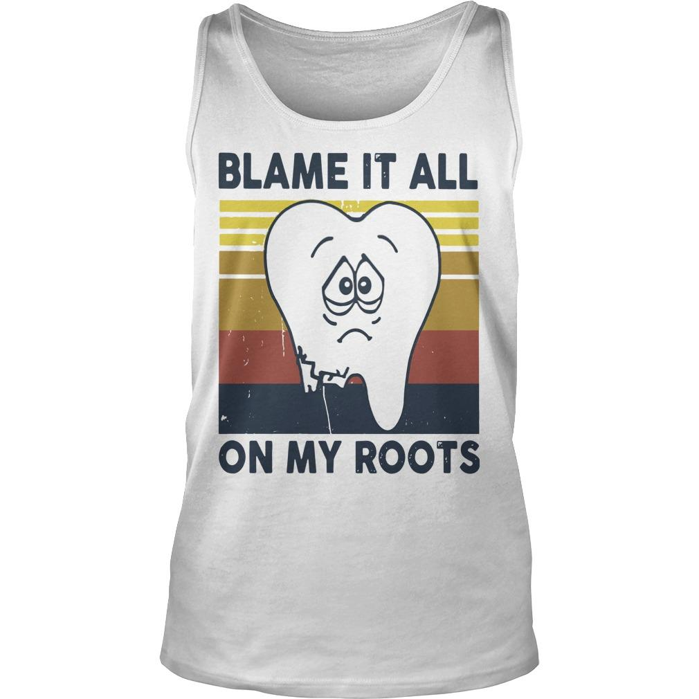 Vintage Blame It All On My Roots Tank Top