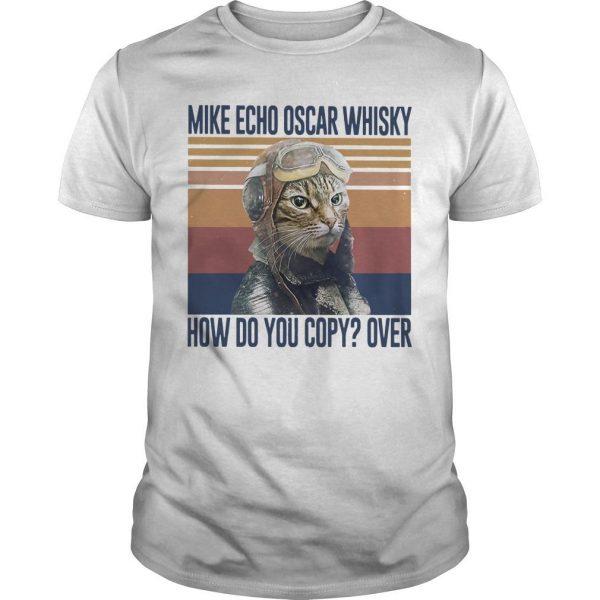 Vintage Cat Mike Echo Oscar Whisky How Do You Copy Over Shirt