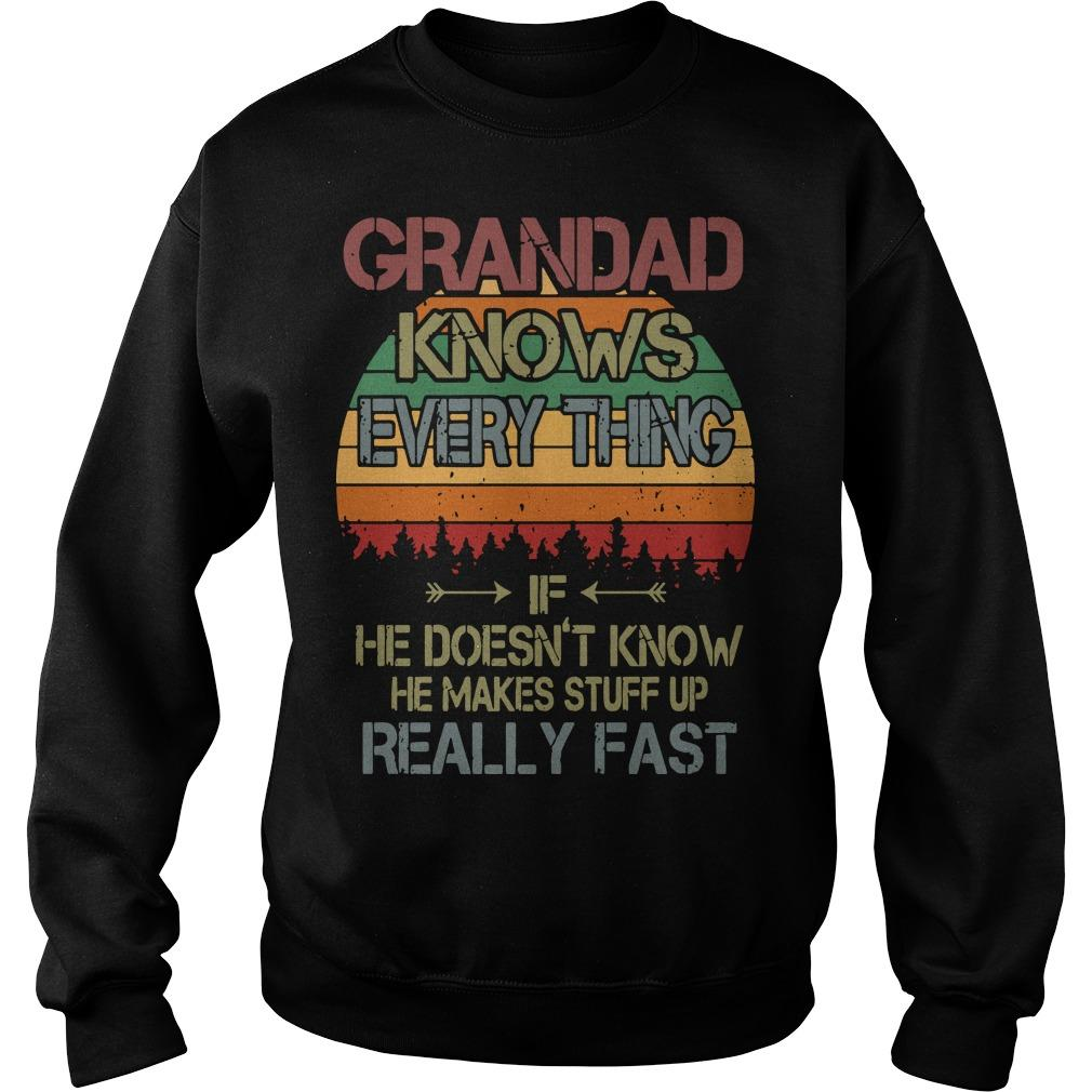 Vintage Grandad Knows Everything If He Doesn't Know Sweater