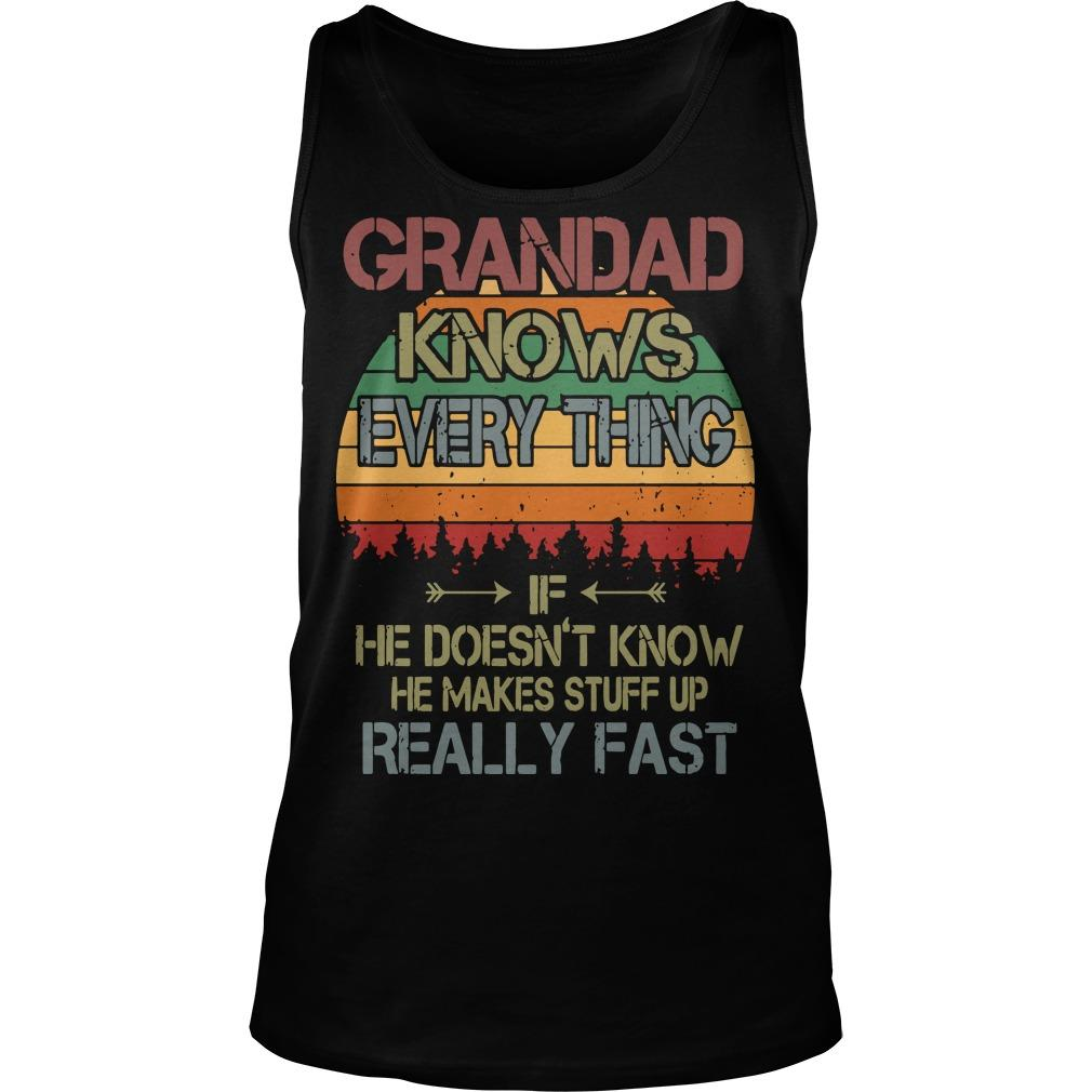 Vintage Grandad Knows Everything If He Doesn't Know Tank Top