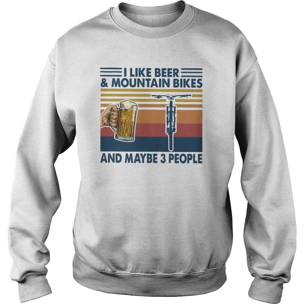 Vintage I Like Beer And Mountain Bikes And Maybe 3 People Sweater