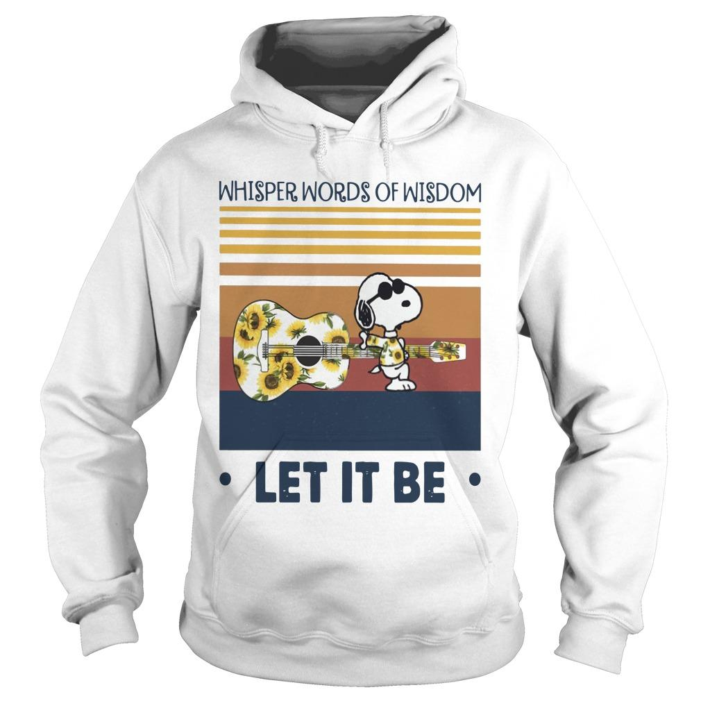 Vintage Snoopy Whisper Words Of Wisdom Let It Be Hoodie
