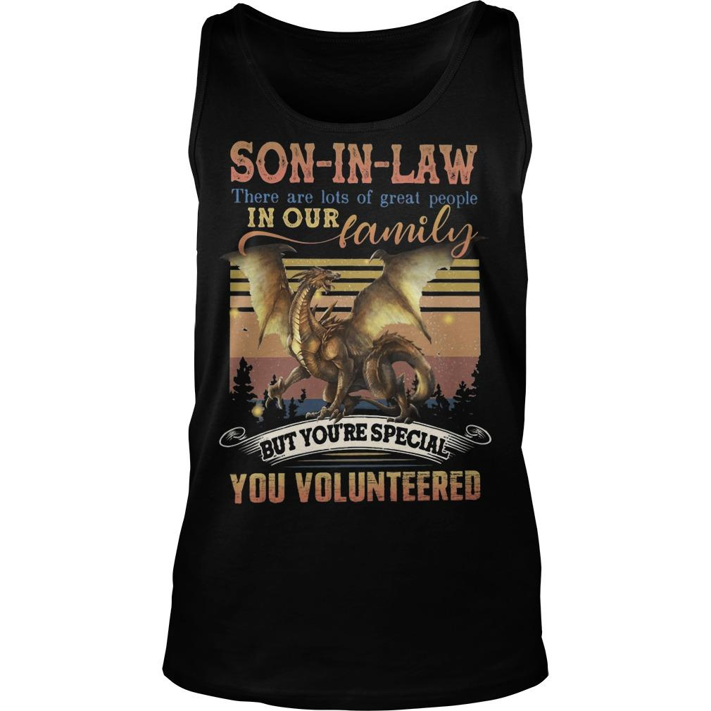 Vintage Son In Law There Are Lots Of Great People In Our Family Tank Top