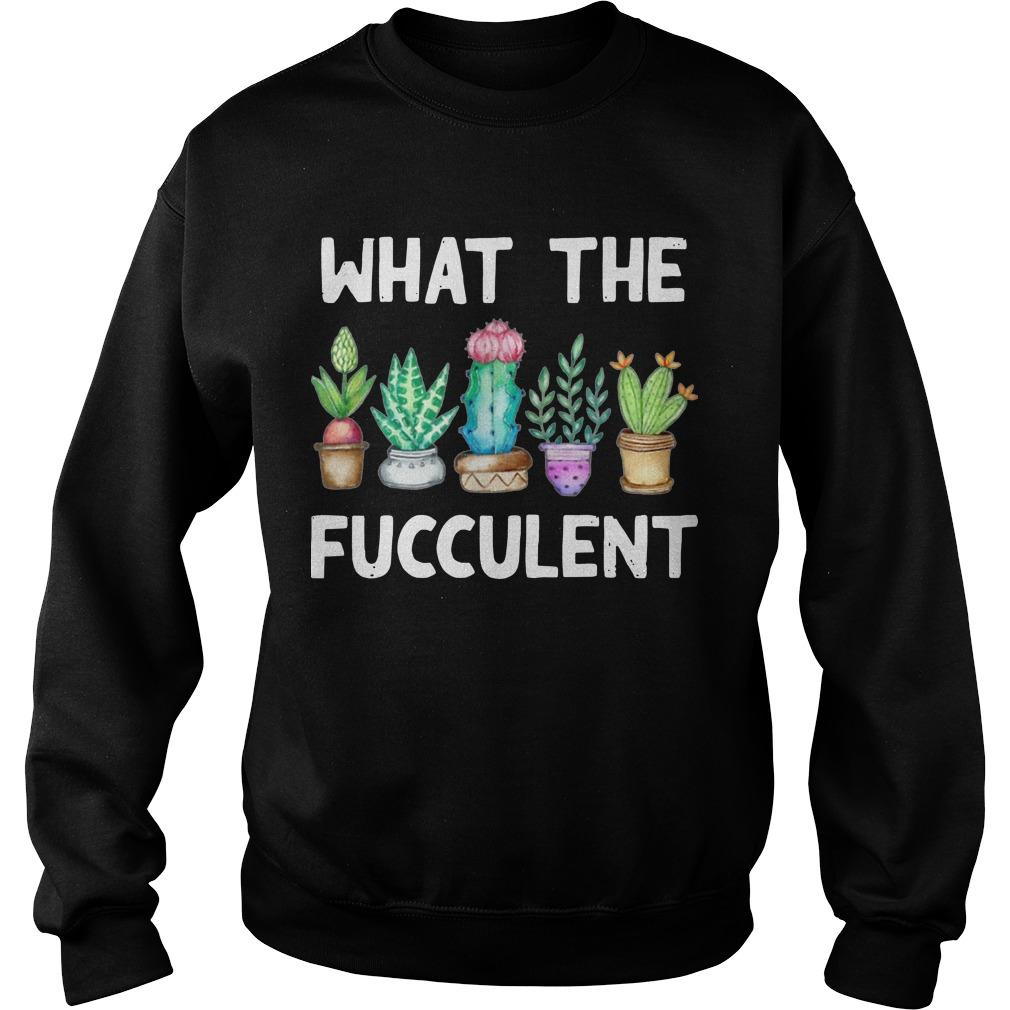 What The Fucculent Cactus Sweater