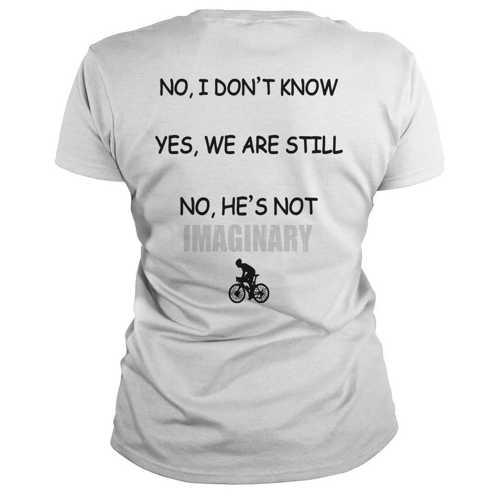 Yes He's Cycling No I Don't Know When He'll Be Home Longsleeve