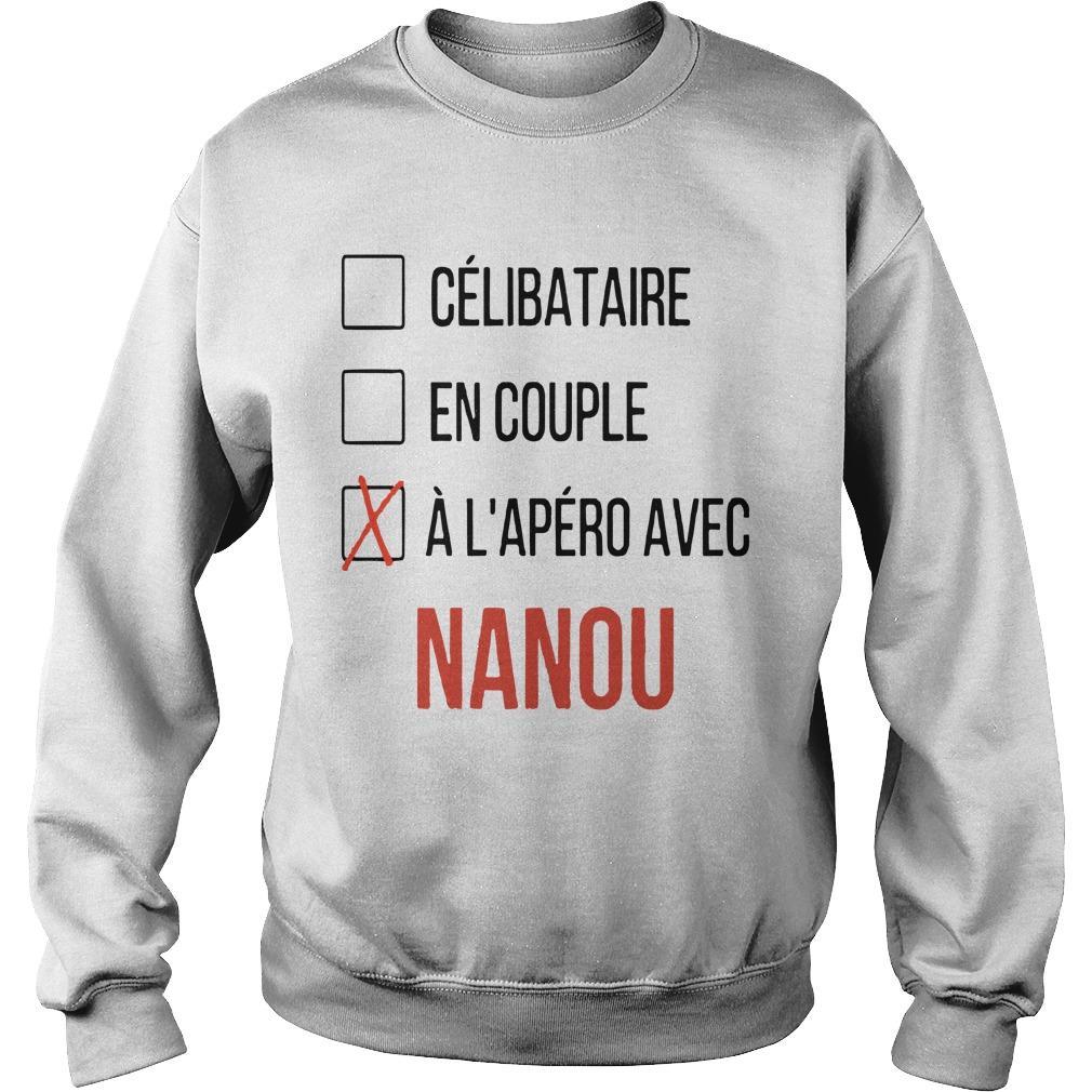 Célibataire En Couple À L'apéro Avec Nanou Sweater