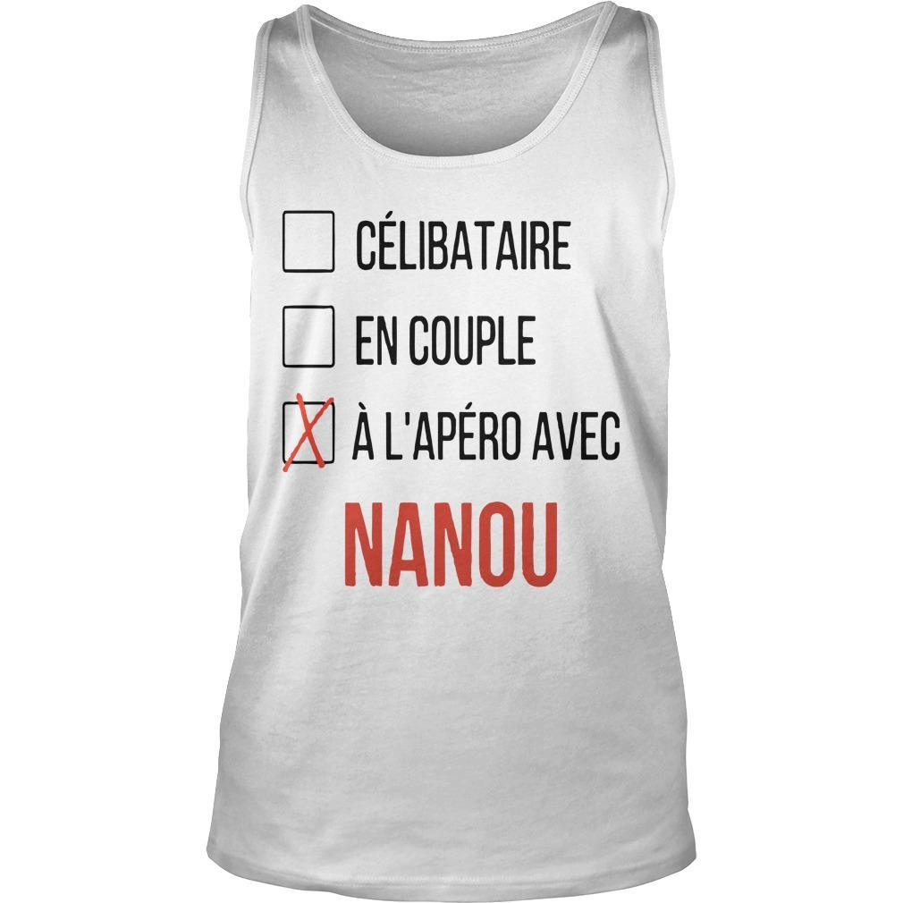 Célibataire En Couple À L'apéro Avec Nanou Tank Top