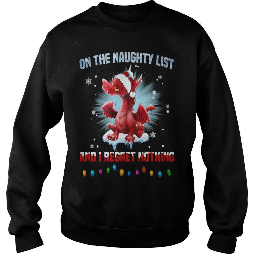 Christmas Dragon On The Naughty List And I Regret Nothing Sweater