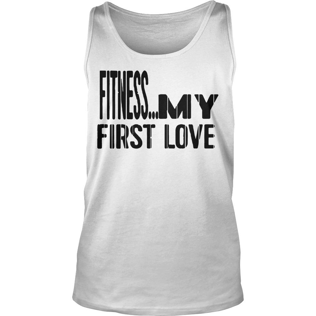 Fitness My First Love Tank Top