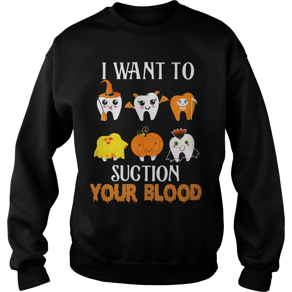 Halloween I Want To Suction Your Blood Sweater