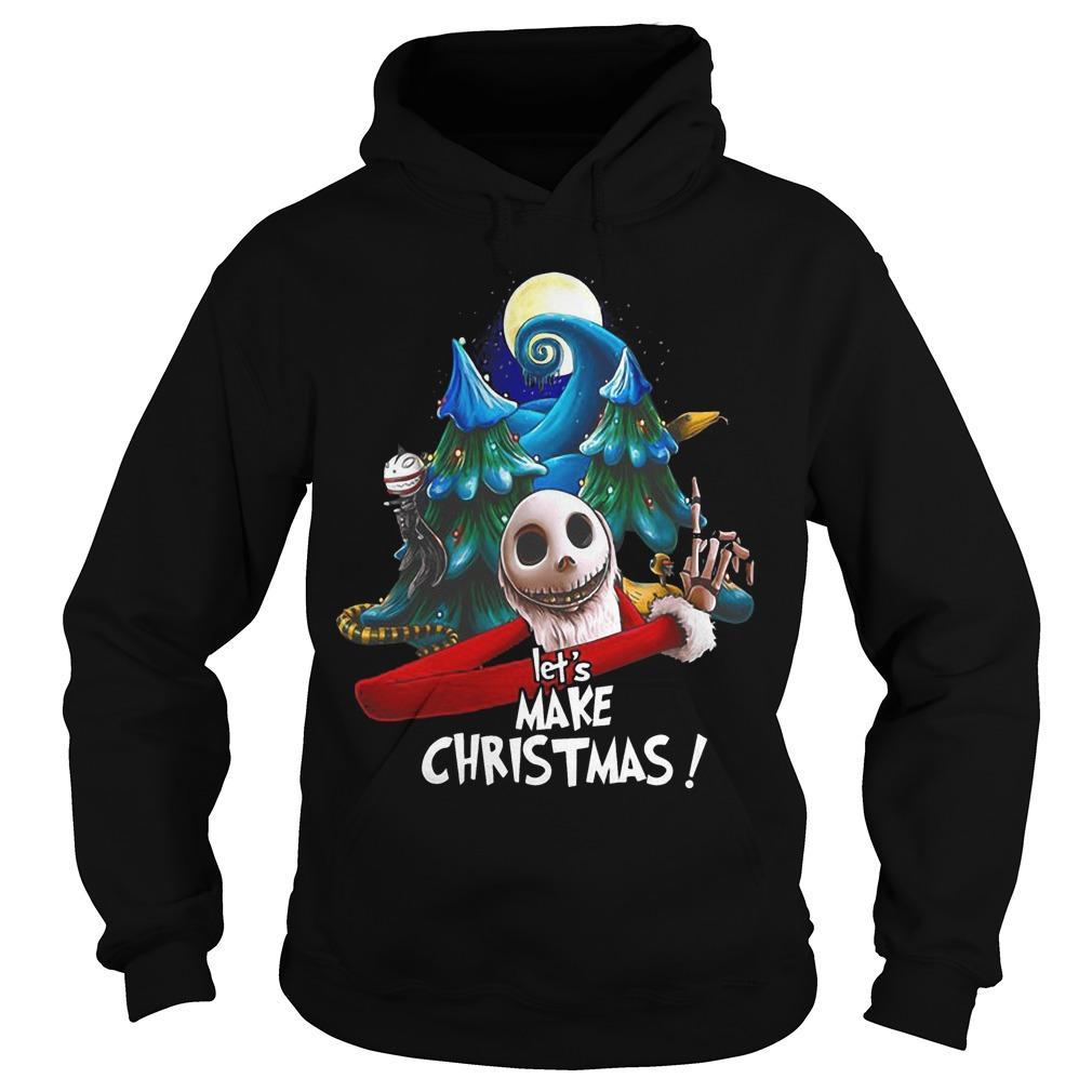 Jack Skellington Let's Make Christmas Hoodie