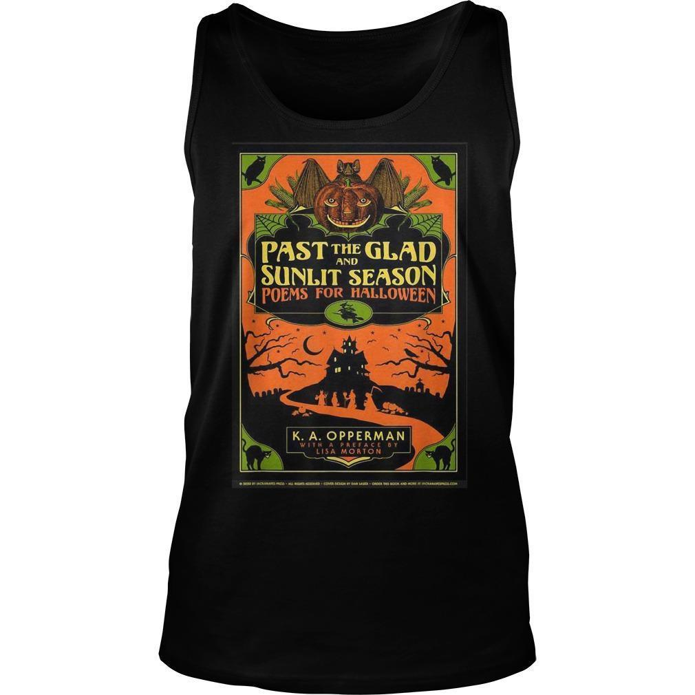 Past The Glad And Sunlit Season Poems For Halloween Tank Top