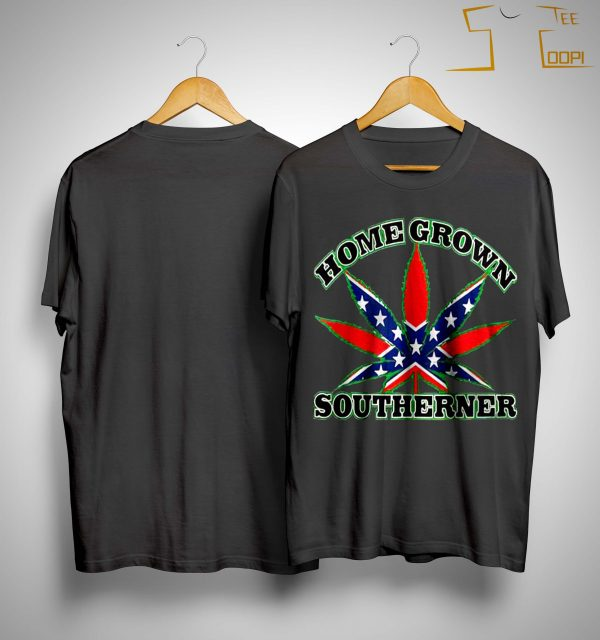 Rebel Flag Weed Homegrown Southerner Shirt