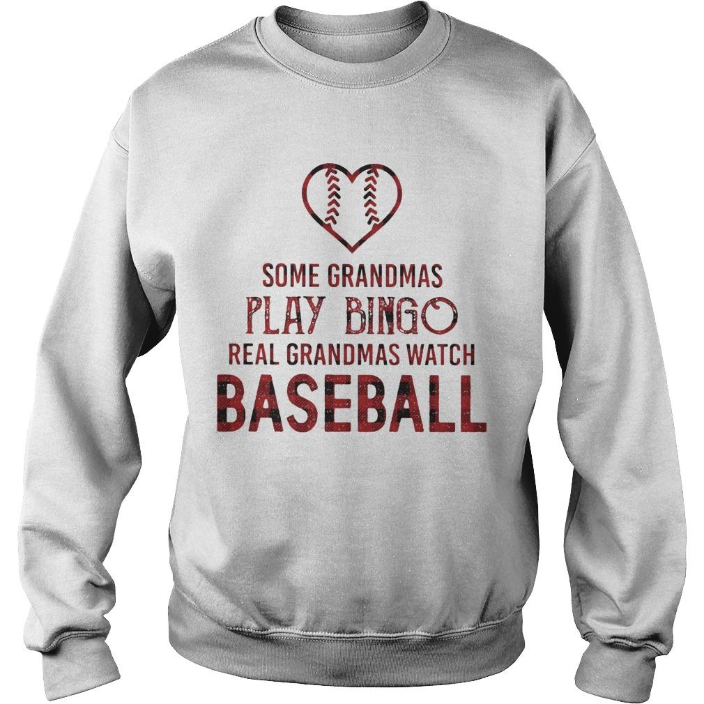 Some Grandmas Play Bingo Real Grandmas Watch Baseball Sweater