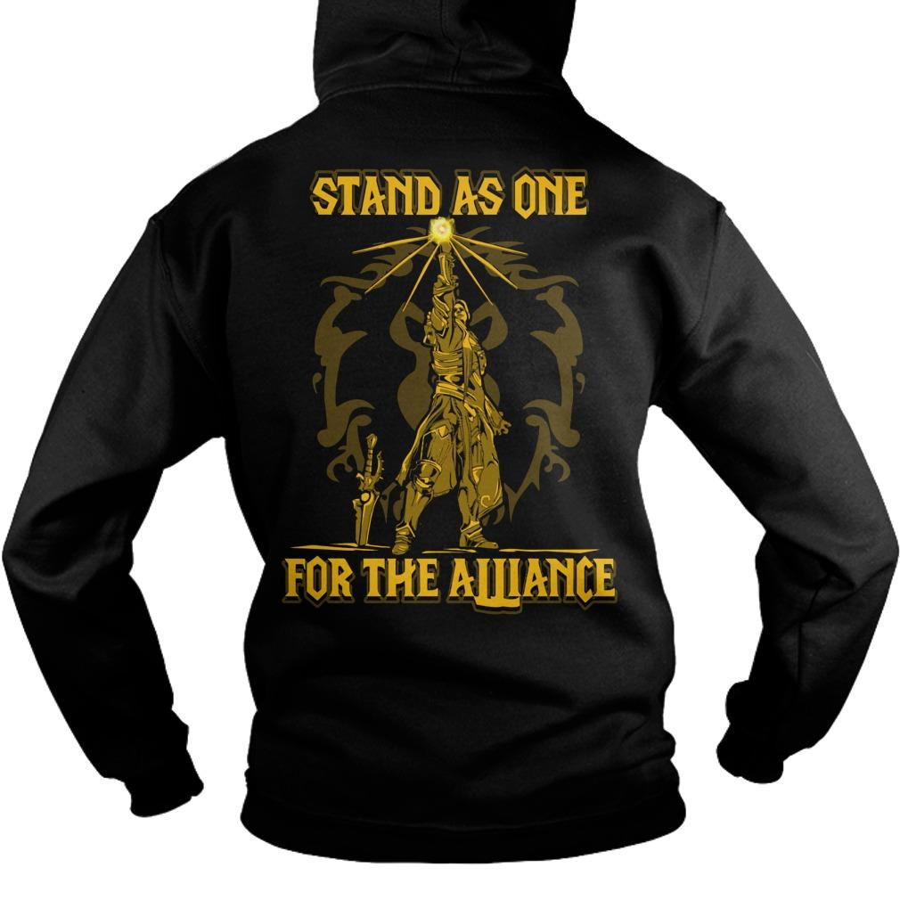 Stand As One For The Alliance Hoodie