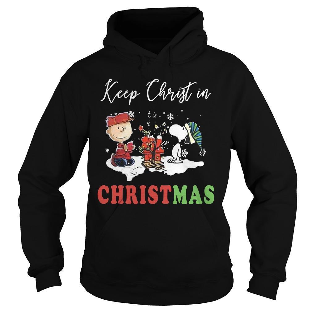 The Snoopy Keep Christ In Christmas Hoodie
