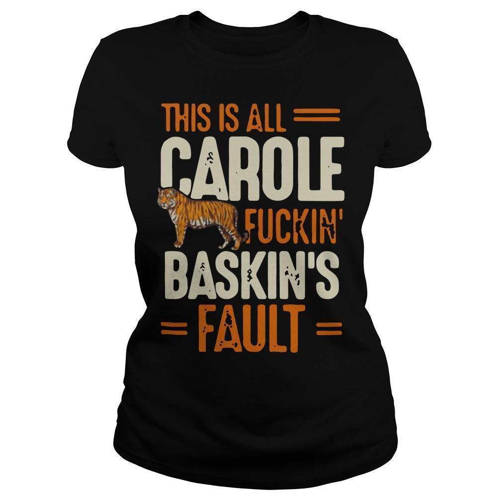 This Is All Carole Fuckin Baskins Fault Longsleeve