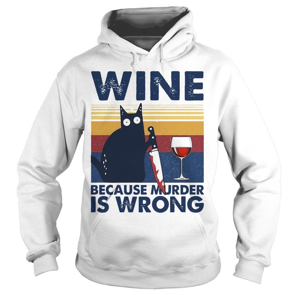 Vintage Black Cat Michael Myers Wine Because Murder Is Wrong Hoodie