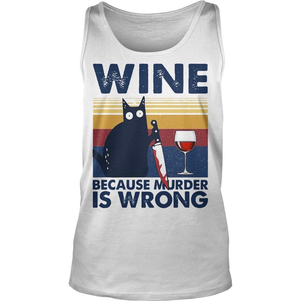 Vintage Black Cat Michael Myers Wine Because Murder Is Wrong Tank Top