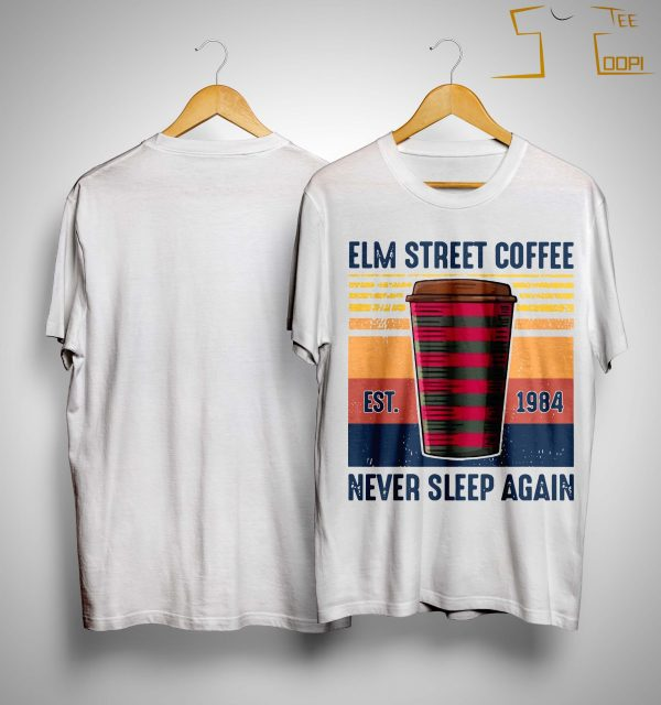 Vintage Elm Street Coffee Never Sleep Again Shirt