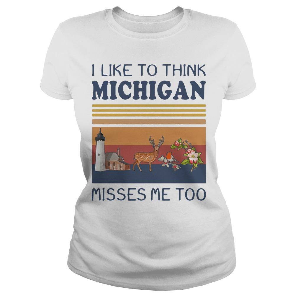 Vintage I Like To Think Michigan Misses Me Too Longsleeve