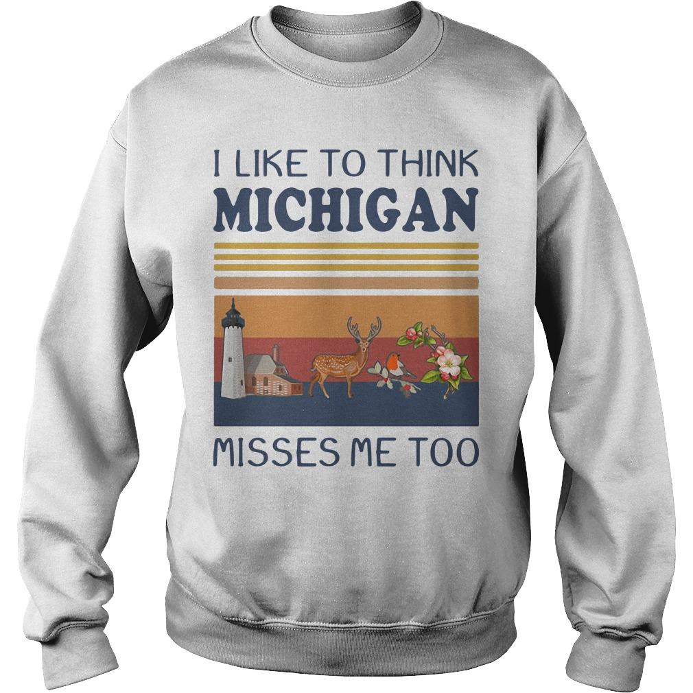 Vintage I Like To Think Michigan Misses Me Too Sweater