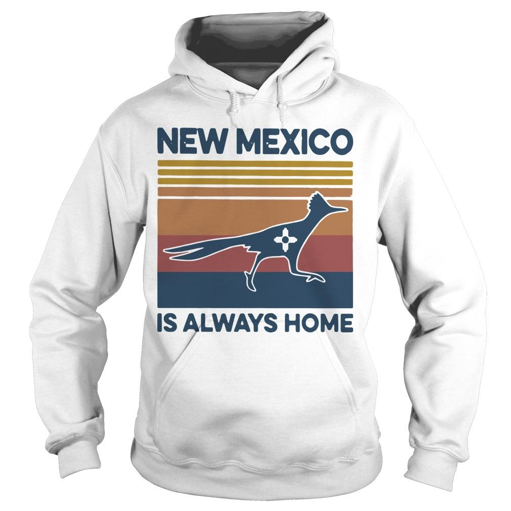 Vintage New Mexico Is Always Home Hoodie