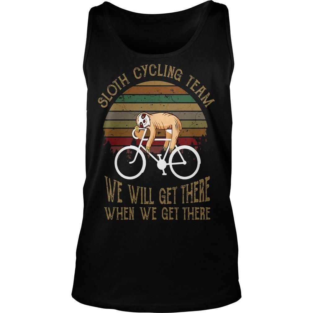 Vintage Sloth Cycling Team We Will Get There When We Get There Tank Top