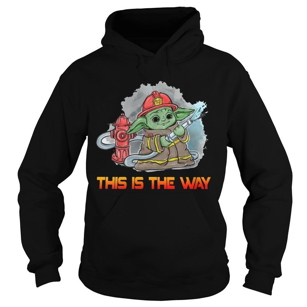 Baby Yoda Firefighter This Is The Way Hoodie