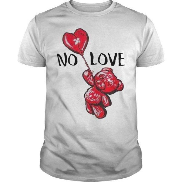 Bear No Love Shirt