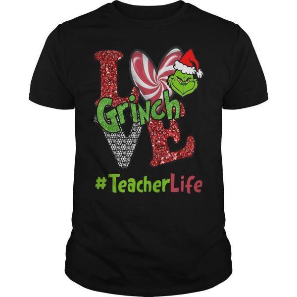 Christmas Love Grinch #teacherlife Shirt