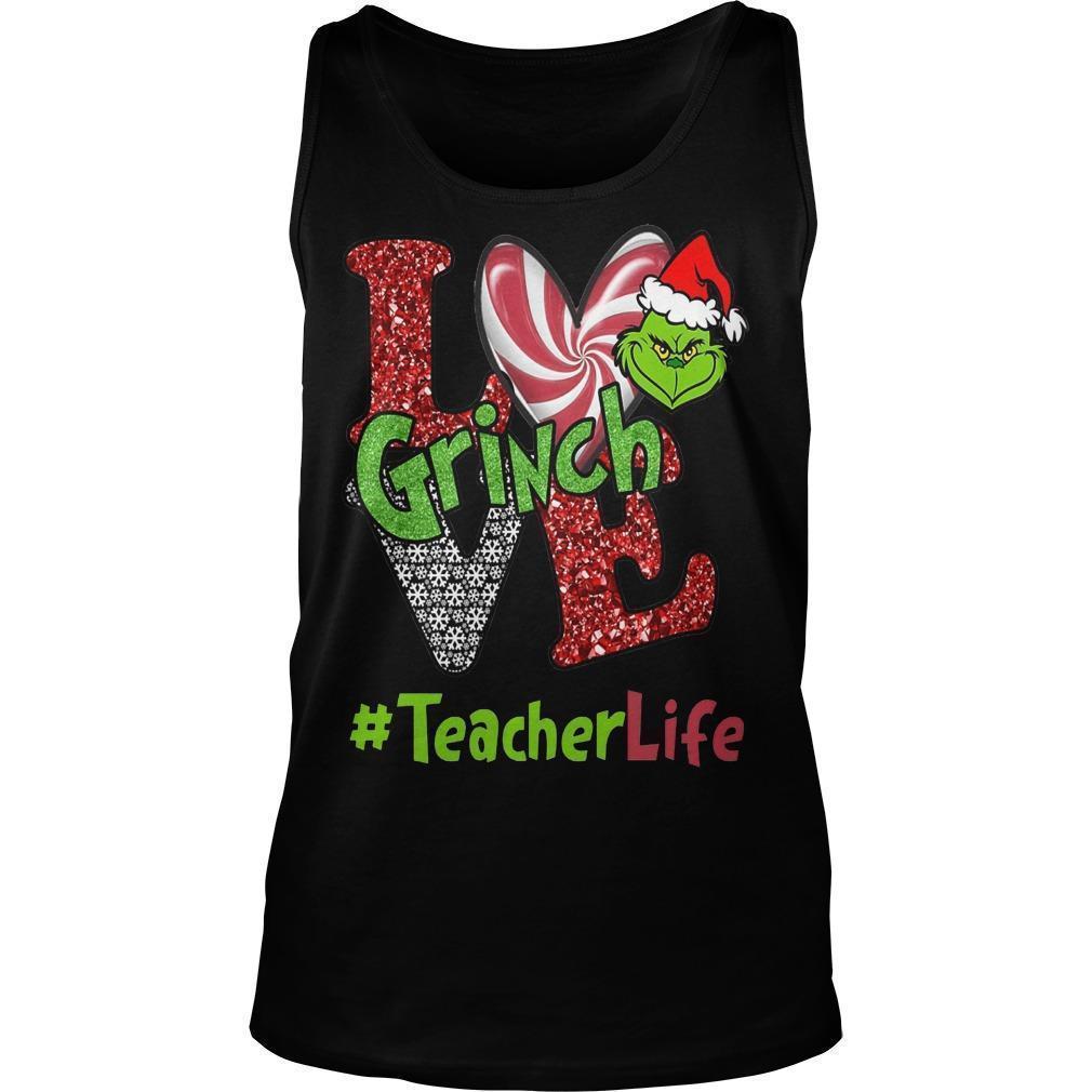 Christmas Love Grinch #teacherlife Tank Top