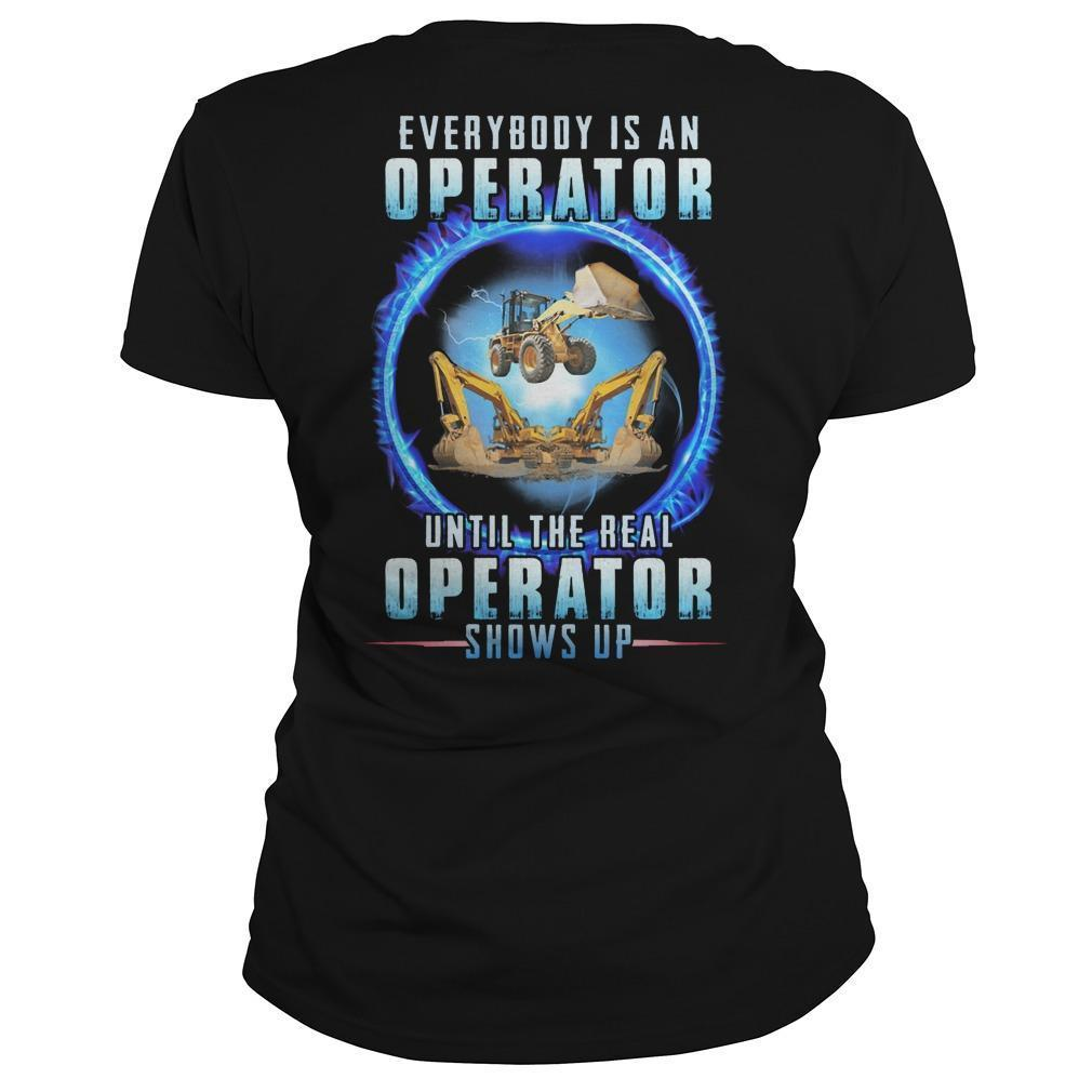 Everybody Is An Operator Until The Real Operator Shows Up Longsleeve