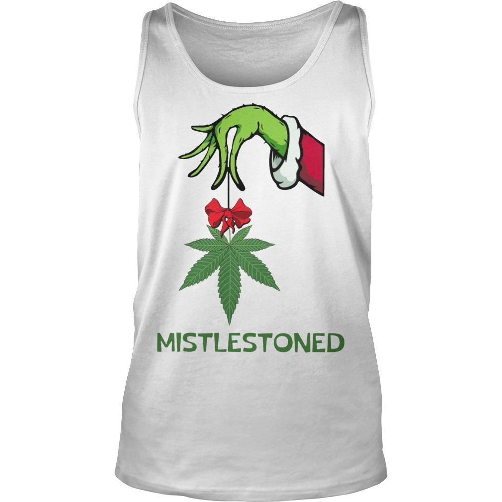 Grinch Weed Mistlestoned Tank Top