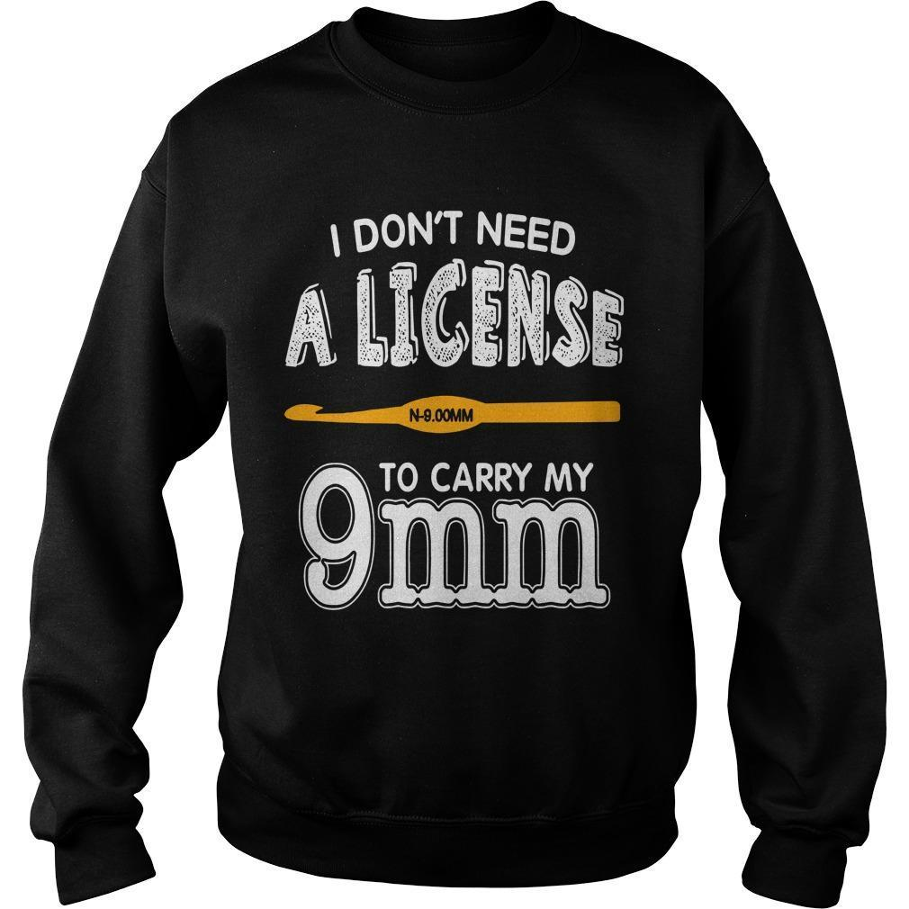 I Don't Need A License To Carry My 9mm Sweater